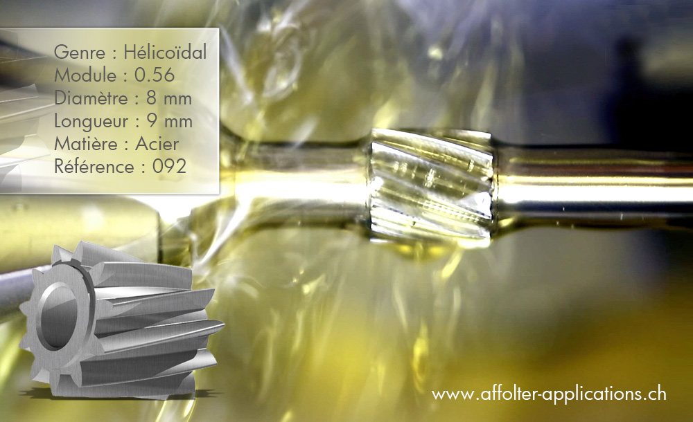 Application engrenage AFFOLTER - Cylindre hélicoïdal 8x9mm, module 0.56, en acier
